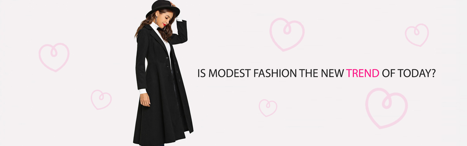 Is modest fashion the new trend of today?